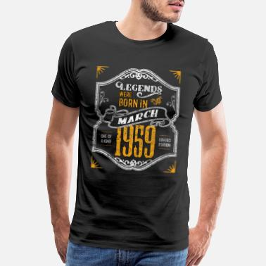1959 Legends Were Born in March 1959 Awesome 60th - Men's Premium T-Shirt