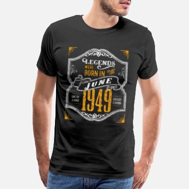 70th Birthday Legends Were Born in June 1949 Awesome 70th - Men's Premium T-Shirt