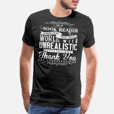 Awesome Book Reader I'm A Book Reader T Shirt - Men's Premium T-Shirt