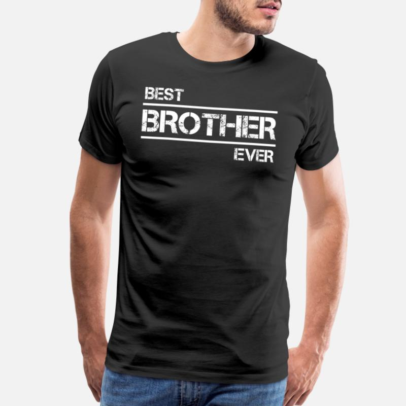 bb1ec2c388 Shop Worlds Best Brother Ever T-Shirts online | Spreadshirt