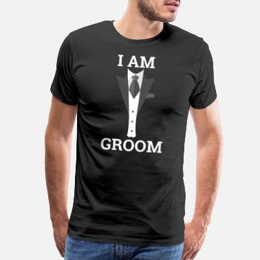 I AM GROOM - Bachelor Stag Night Party Alcohol - Men's Premium T-Shirt