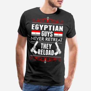 Reloaded Egyptian Guys Never Retreat They Reload - Men's Premium T-Shirt
