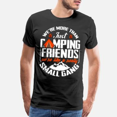 Drinking Game We're More Than Just Camping Friends - Men's Premium T-Shirt