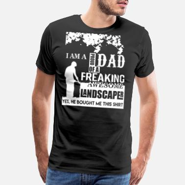 fe4087f3 Landscaping Funny T Shirts Spreadshirt