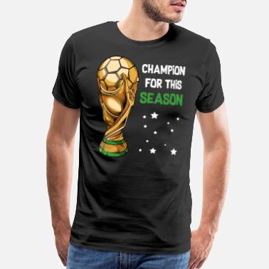 Sporty Soccer Sports Cup Game Payer Champion - Men's Premium T-Shirt