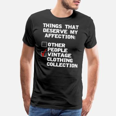 Other People Vintage clothing collector funny collection design - Men's Premium T-Shirt