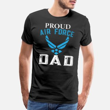Airforce PROUD AIRFORCE DAD - Men's Premium T-Shirt
