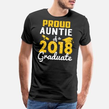 2018 Proud Auntie of a 2018 Graduate - Men's Premium T-Shirt