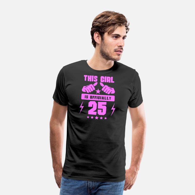 Official T-Shirts - This Girl Is Officially 25 - Men's Premium T-Shirt black