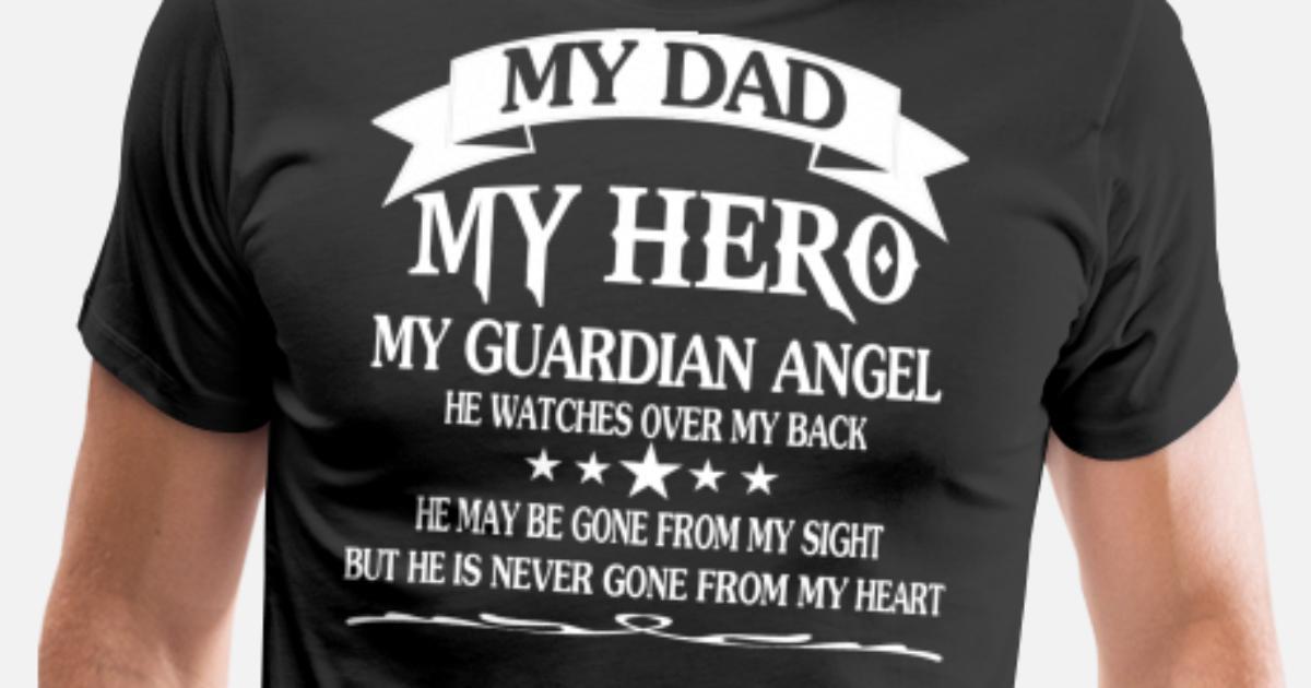 My Dad My Hero Mens Premium T Shirt Spreadshirt