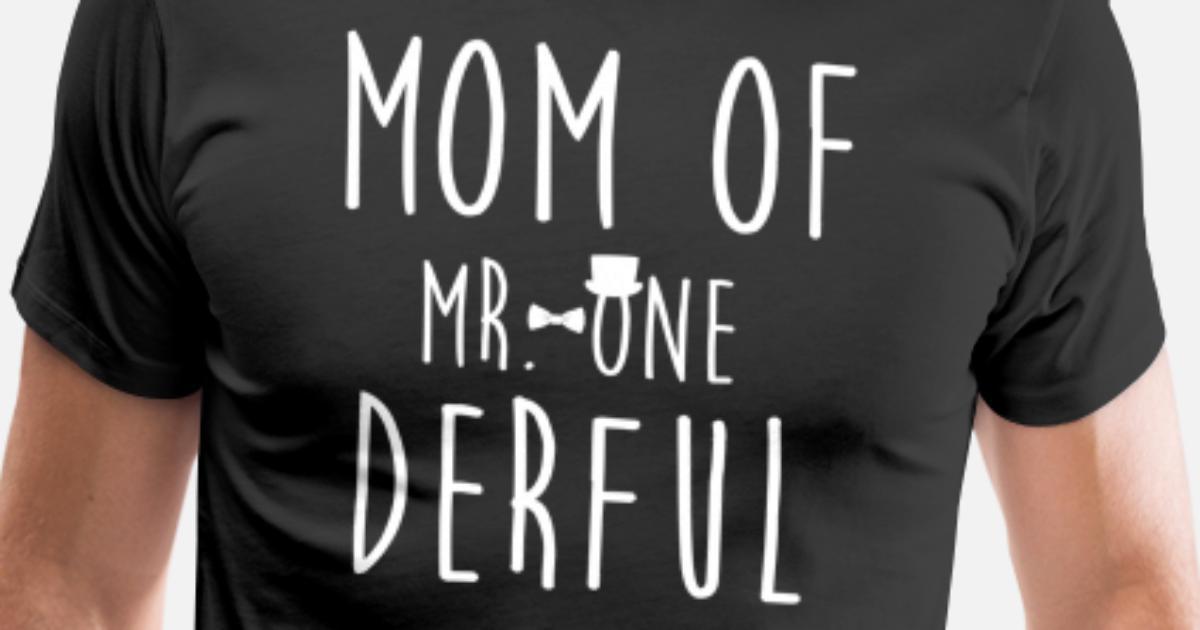 Mom Of MR Onederful Wonderful Funny 1st Birthday Mens Premium T Shirt