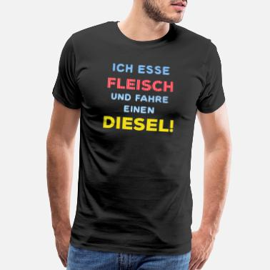 Gas Station Car Diesel driver ban funny slogan humorous - Men's Premium T-Shirt