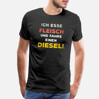 Driver Car Diesel driver ban funny slogan antivegan - Men's Premium T-Shirt