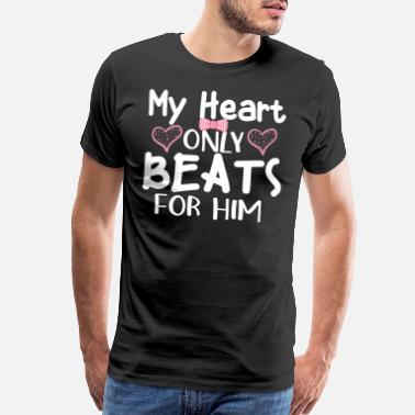 Couples King Queen My heart only beats for him - Men's Premium T-Shirt