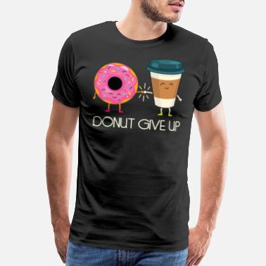 Bagel Donut Give Up Doughnut Cake Sweet Gift Delicious - Men's Premium T-Shirt