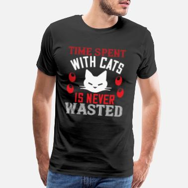 Meow Cat Saying time spend with cat is never wasted - Men's Premium T-Shirt