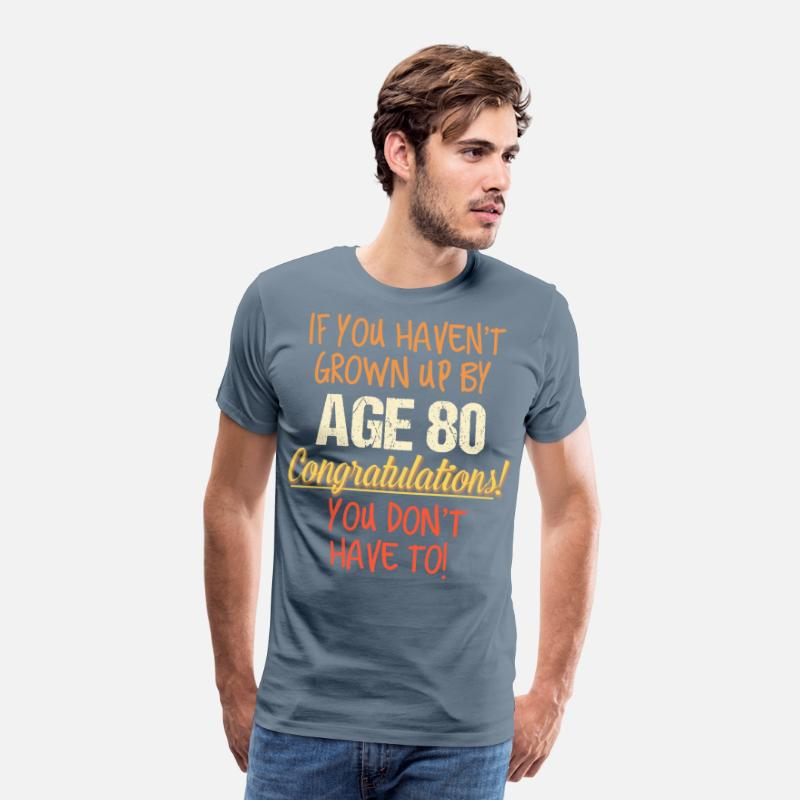 Funny 80th Birthday Gift Design 80 Years Old Mens Premium T Shirt
