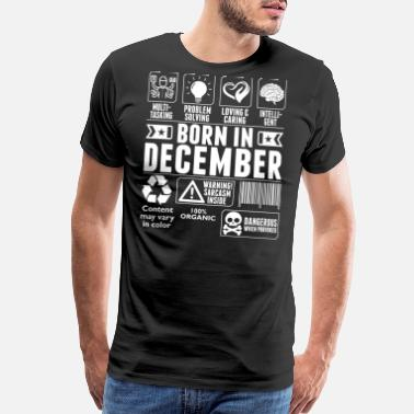 Awesome December Born In December Tshirt - Men's Premium T-Shirt