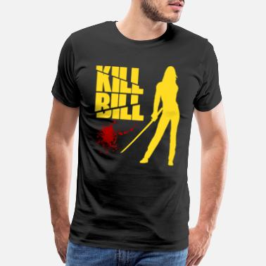 Bill T-shirt for Kill Bill lover - Men's Premium T-Shirt