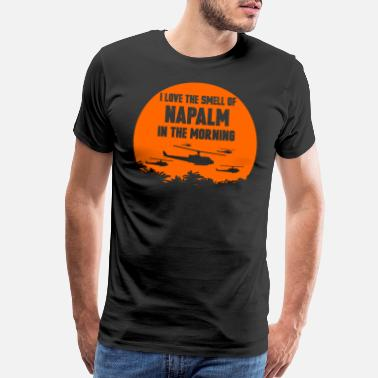 Smell Napalm - Napalm - i love the smell of napalm tin - Men's Premium T-Shirt