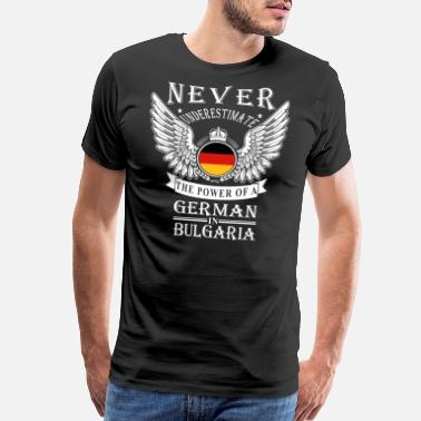German Military German - THe power of an German in Bulgaria - Men's Premium T-Shirt
