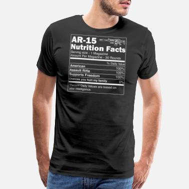 Assault Rifle AR15 Assault Rifle Nutrition Facts | For Gun Owner - Men's Premium T-Shirt