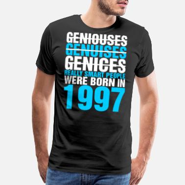Born In 1997 Birthday Genices Really Smart People Were Born in 1997 - Men's Premium T-Shirt