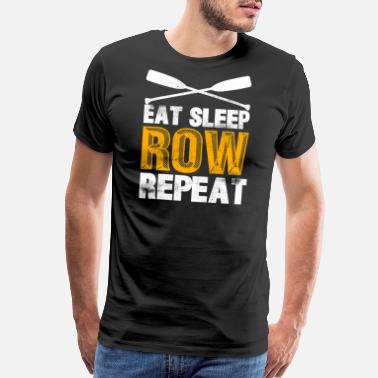 Strokes Lines Rowing Eat Sleep Row Repeat Rower - Men's Premium T-Shirt