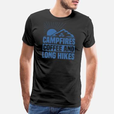 Addicted To Hiking Hiker Campfires Coffee Long Hikes - Men's Premium T-Shirt