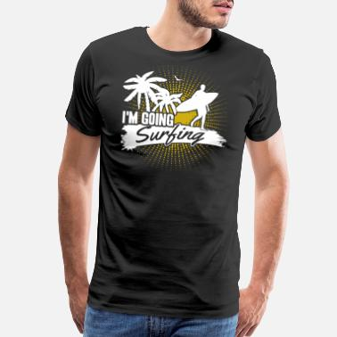 Bodyboard Going Surfing Shirt - Men's Premium T-Shirt