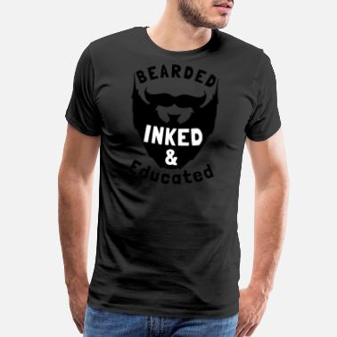 Latino Bearded Inked And Educated - Men's Premium T-Shirt