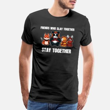 Online Games Friends Slay Together - For Gamers - Men's Premium T-Shirt