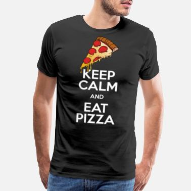 Keep Calm And Eat Pizza Keep Calm and eat pizza - Men's Premium T-Shirt