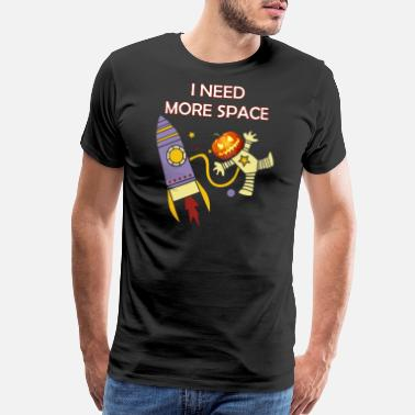 Special Needs Halloween Special I Need More Space Astronaut - Men's Premium T-Shirt