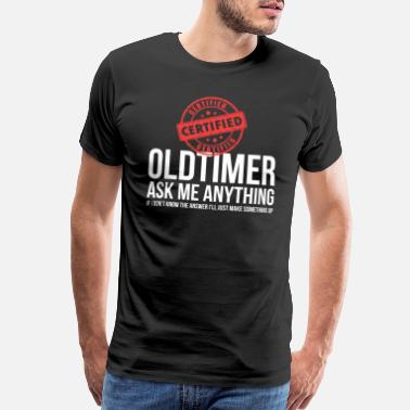 Alcoholics Anonymous Certified Old Timer Funny Alcoholics Anonymous AA - Men's Premium T-Shirt