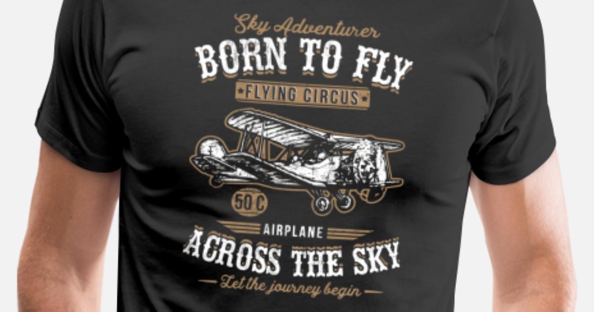 cfb0ed4f Vintage Retro Born To Fly Airplane Tshirt Men's Premium T-Shirt |  Spreadshirt