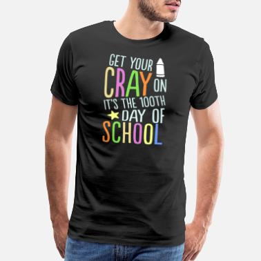 Crayon Kids Get Your Cray On It's The 100th Day Of School - Men's Premium T-Shirt
