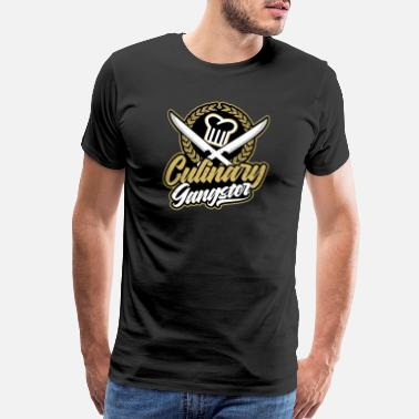 Culinary Gangster Chef Life Culinary Gangster Gift - Men's Premium T-Shirt