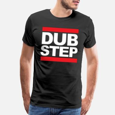 Dubstep DUBSTEP MUSIC DESIGN - Men's Premium T-Shirt