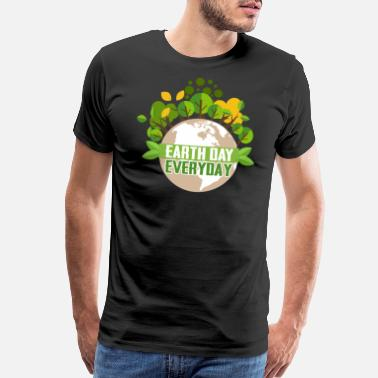 Earth Day Earth Day Every Day - Men's Premium T-Shirt