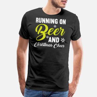 Chrismas Running on Beer and Christmas cheer - Men's Premium T-Shirt