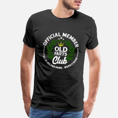 When It Rains Funny Official Member Old Farts Club - Men's Premium T-Shirt