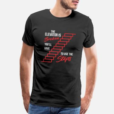 Aa Elevator Is Broken - Use The Steps AA Recovery - Men's Premium T-Shirt