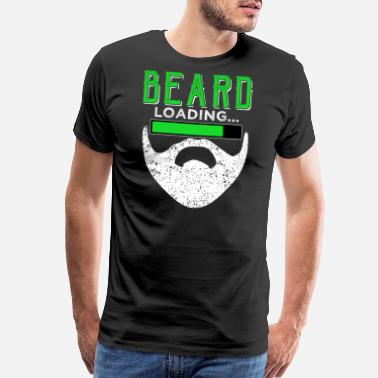 Chubby Quotes BEARD loading... Funny Beard Quotes - Men's Premium T-Shirt