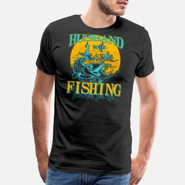 Fishing Partner Husband & Wife Fishing Partners For Life T Shirt - Men's Premium T-Shirt