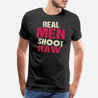 Shoot Real Men Shoot Raw - Men's Premium T-Shirt