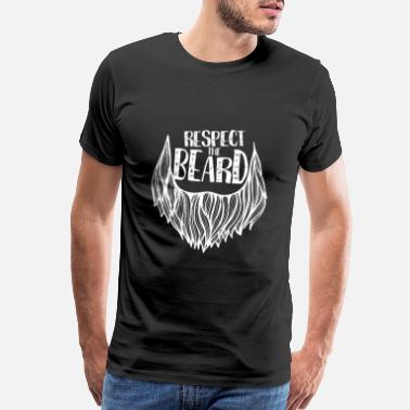 Shave Respect the beard - full beard, beard, lumberjack - Men's Premium T-Shirt