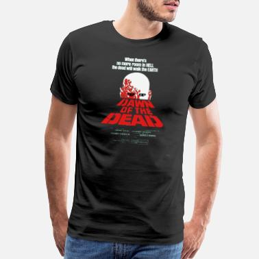 Dawn Of The Dead Romero Cult Movie Dawn Of The Dead T shirt - Men's Premium T-Shirt