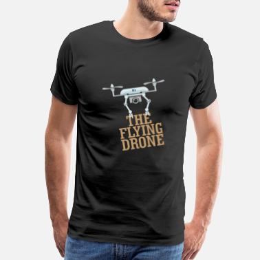 Remote Control The flying drone - Quadrocopter - Men's Premium T-Shirt