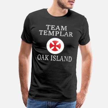 Knights OAK ISLAND / TREASURE HUNTING: Team Templar - Men's Premium T-Shirt